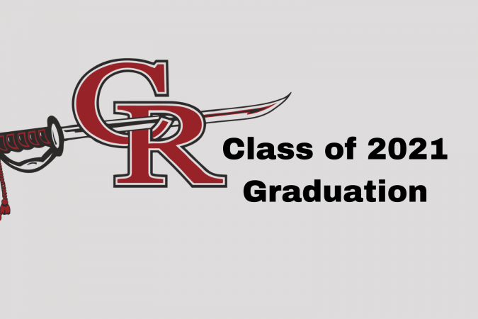 Class of 2021 Graduation text and CRHS graphic